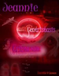Jeannie-Centristasis, Critical Fusion