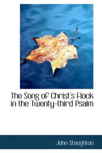 The Song of Christ's Flock in the Twenty-Third Psalm