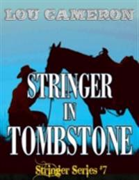 Stringer in Tombstone