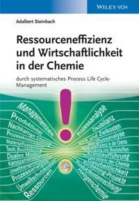 Ressourceneffizienz und Wirtschaftlichkeit in der Chemie durch systematische Material
