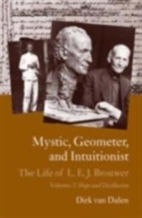 Mystic, Geometer, and Intuitionist
