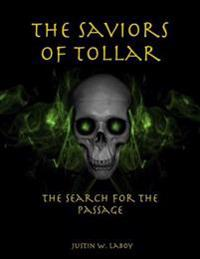 Saviors of Tollar: The Search for the Passage