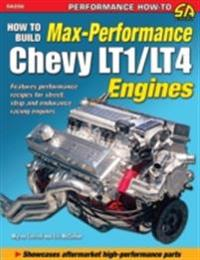 How to Build Max-Performance Chevy LT1/LT4 Engines