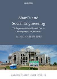 Shari'a and Social Engineering