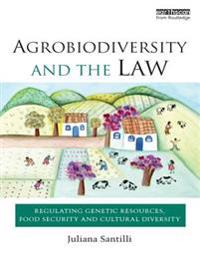 Agrobiodiversity and the Law
