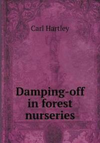 Damping-Off in Forest Nurseries