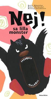 Nej! sa lilla monster