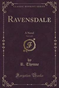 Ravensdale, Vol. 1 of 3