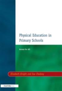 Physical Education in Primary Schools