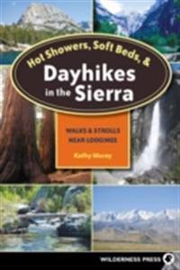 Hot Showers, Soft Beds, and Dayhikes in the Sierra