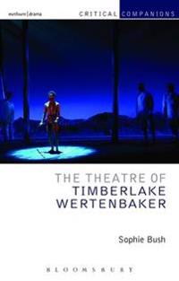 Theatre of Timberlake Wertenbaker
