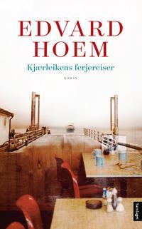 Kjærleikens ferjereiser - Edvard Hoem pdf epub