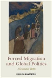 Forced Migration and Global Politics