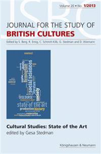 Cultural Studies: Sate of the Art. Jour. Brit. Cult. - Journal für the Study of Britsh Cultures 1/2013, Vol. 20