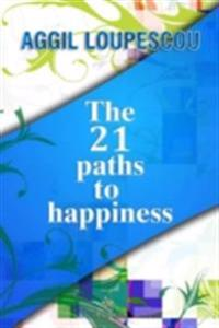 21 Paths to Happiness