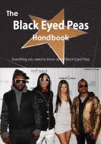 Black Eyed Peas Handbook - Everything you need to know about Black Eyed Peas