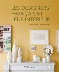 Les designers francais et leur interieur
