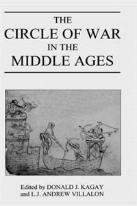 The Circle of War in the Middle Ages