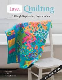 Love... Quilting