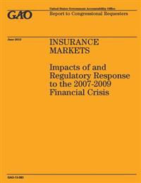 Insurance Markets: Impacts of and Regulatory Response to the 2007-2009 Financial Crisis