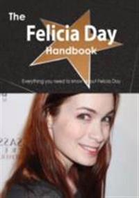 Felicia Day Handbook - Everything you need to know about Felicia Day