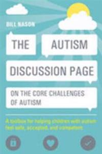 Autism Discussion Page on the core challenges of autism
