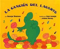 La Cancion del Lagarto: Lizard's Song (Spanish Edition)