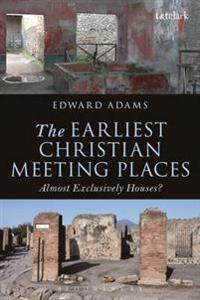 Earliest Christian Meeting Places