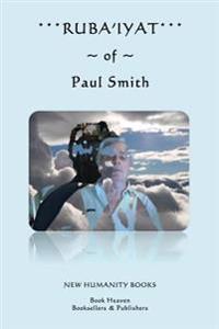 Ruba'iyat of Paul Smith