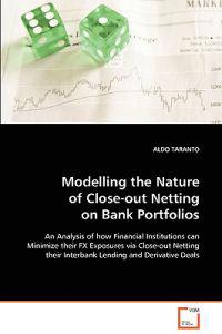 Modelling the Nature of Close-out Netting on Bank Portfolios