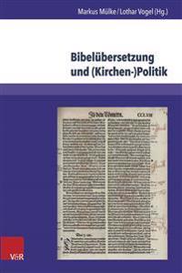 Bibelubersetzung Und Kirchen-politik