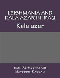 Leishmania and Kala Azar in Iraq: Kala Azar