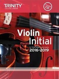 Violin Exam Pieces Initial 2016-2019 (Score, PartCD)