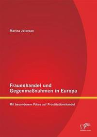 Frauenhandel Und Gegenmassnahmen in Europa