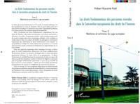 Les droits fondamentaux des personnes morales dans la Convention europeenne des droits de l'homme