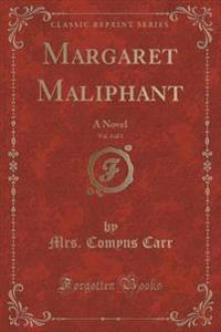 Margaret Maliphant, Vol. 3 of 3