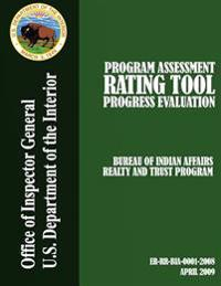 Program Assessment Rating Tool Progress Evaluation: Bureau of Indian Affiars Reality and Trust Program