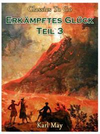 Erkampftes Gluck Teil 3