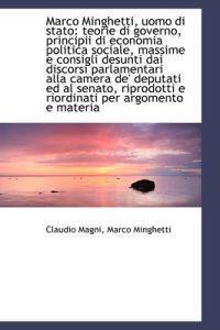 Marco Minghetti, Uomo Di Stato
