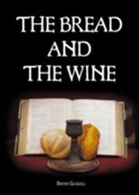 Bread & The Wine