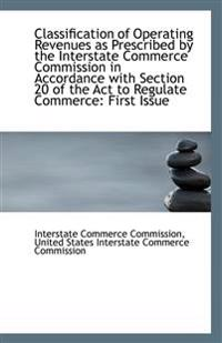 Classification of Operating Revenues as Prescribed by the Interstate Commerce Commission in Accordan