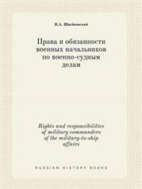 Rights and Responsibilities of Military Commanders of the Military-To-Ship Affairs