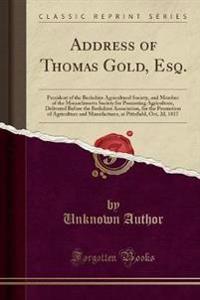 Address of Thomas Gold, Esq.