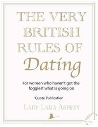 Very British Rules of Dating