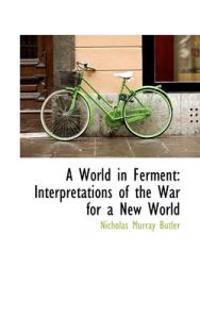 A World in Ferment