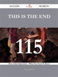 This Is the End 115 Success Secrets - 115 Most Asked Questions On This Is the End - What You Need To Know