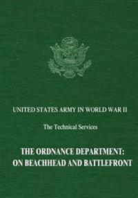 The Ordnance Department: On Beachhead and Battlefront