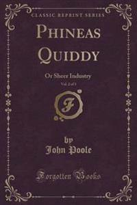 Phineas Quiddy, Vol. 2 of 3