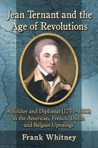 Jean Ternant and the Age of Revolutions