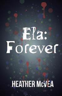 Ela: Forever